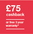 £75 cashback or 3 year warranty  Icon