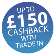 Up to £150 Cashback when you Trade in! Icon