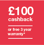 £100 cashback or 3 year warranty  Icon