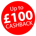 Claim up to £100 Cashback and more! Icon