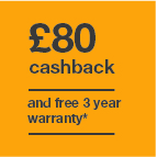 £80 cashback and 3 year warranty Icon